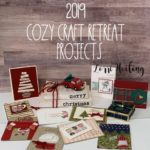 2019 Cozy Craft Retreat Projects
