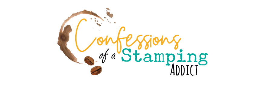 Confessions of a Stamping Addict